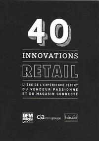 40 innovations retail - Lère de lexpérience client du vendeur passionné et du magasin connecté.pdf