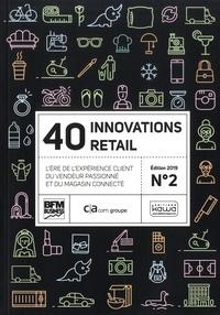 40 innovations retail - Lère de lexpérience client du vendeur passionné et du magasin connecté Tome 2.pdf