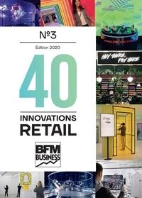 Rodolphe Bonnasse - 40 innovations retail - Tome 3.