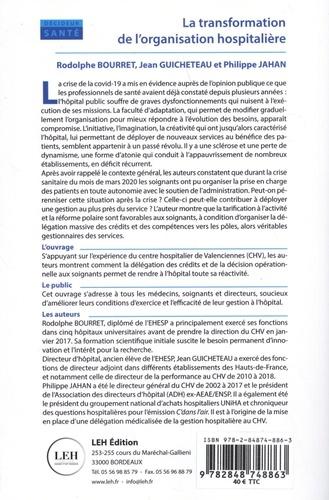 La transformation de l'organisation hospitalière. Le modèle valenciennois