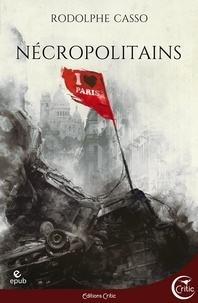 Rodolphe Casso - Nécropolitains.