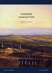 Napoléon raconté par lécrit - Livres anciens, manuscrits, documents imprimés et autographes, iconographie.pdf