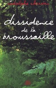 Rodolphe Christin - Dissidence de la broussaille.