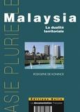 Rodolphe De Koninck - Malaysia - La dualité territoriale.
