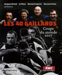 Rodolphe Denis - Les 40 gaillards - Coupe du monde 2007.