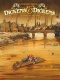 Rodolphe et  Griffo - Dickens & Dickens Tome 1 : Destins croisés.