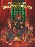 Rodolphe et  Griffo - Dickens & Dickens Tome 2 : Jeux de miroir.