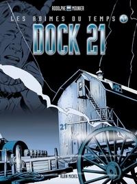 Rodolphe et Alain Mounier - Dock 21.