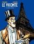 Rodolphe Ferrandez et Jacques Ferrandez - Le vicomte et autres récits.