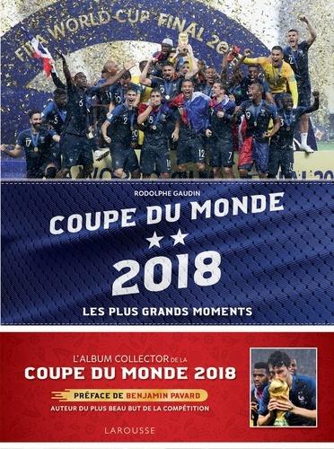 Rodolphe Gaudin - Coupe du monde 2018 - Les plus grands moments.