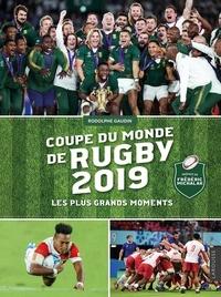 Rodolphe Gaudin - Coupe du monde de rugby 2019 - Les plus grands moments.