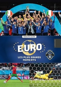 Rodolphe Gaudin - Euro, les plus grands moments.