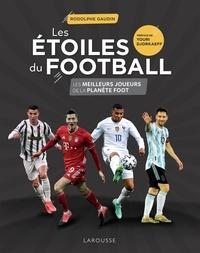 Rodolphe Gaudin - Les Etoiles du football 2021.