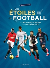 Rodolphe Gaudin - Les étoiles du football - Les meilleurs joueurs de la planète foot.