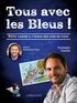 Rodolphe Gaudin - Tous avec les bleus ! - Petit cahier à l'usage des fans de foot.