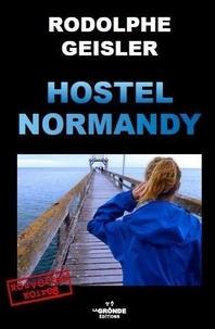 Rodolphe Geisler - Hostel Normandy.