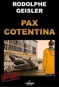 Rodolphe Geisler - Pax Cotentina.