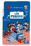 Rodolphe Gelin et Aurélien Cantou - Les robots.