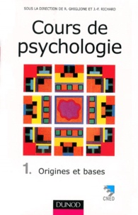 COURS DE PSYCHOLOGIE. Tome 1, origines et bases, 3ème édition 1998.pdf