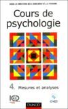 Rodolphe Ghiglione et Jean-François Richard - Cours de psychologie - Tome 4, Mesures et analyses.