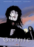 Rodolphe et Philippe Marcelé - Gothic Tome 1 : Never more.