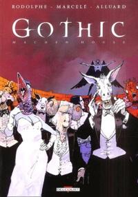 Rodolphe et Philippe Marcelé - Gothic Tome 4 : Machen House.