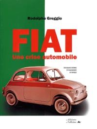 Rodolphe Greggio - Fiat - Une crise automobile.