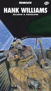 Rodolphe et Jean-François Solmon - Hank Williams. 2 CD audio