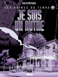 Rodolphe et Alain Mounier - Je suis un autre.