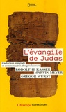 Rodolphe Kasser - L'évangile de Judas - Du codex Tchacos.