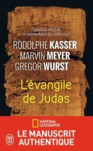 Rodolphe Kasser et Marvin Meyer - L'Evangile de Judas.
