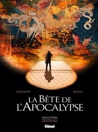 Rodolphe et Lucien Rollin - La bête de l'Apocalypse.