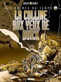 Rodolphe et Alain Mounier - La colline aux yeux de buick.