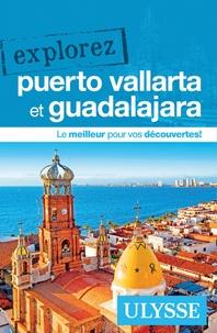 Rodolphe Lasnes - Explorez Puerto Vallarta et Guadalajara.