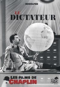 Rodolphe - Le dictateur.