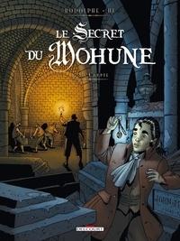 Rodolphe et Dominique Hé - Le Secret du Mohune Tome 1 : La Crypte.