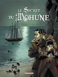Rodolphe et Dominique Hé - Le Secret du Mohune Tome 2 : Le Trésor de John le Noir.