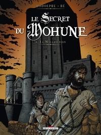 Rodolphe et Dominique Hé - Le Secret du Mohune Tome 3 : La malédiction.