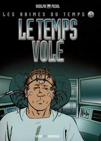 Rodolphe et Jeanne Puchol - Les abîmes du temps Tome 7 : Le temps volé.