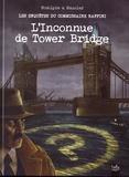 Rodolphe et Christian Maucler - Les enquêtes du commissaire Raffini  : L'inconnue de Tower Bridge.