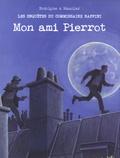 Rodolphe et Christian Maucler - Les enquêtes du commissaire Raffini  : Mon ami Pierrot.