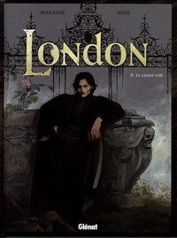 Rodolphe et Isaac Wens - London Tome 2 : Le carnet volé.