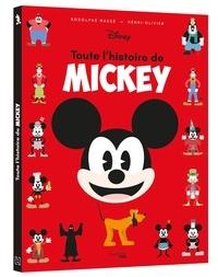 Rodolphe Massé et  Henri-Olivier - Toute l'Histoire de Mickey.