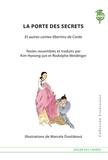 Rodolphe Meidinger - La porte des secrets, et autres contes libertins de Corée.