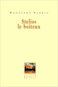 Rodolphe Perrin - Stelios le boiteux.