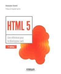 Rodolphe Rimelé - HTML 5 - Une référence pour le développeur web.