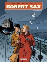 Rodolphe - Robert Sax T03 - Villa Borg.