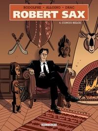 Rodolphe - Robert Sax T04 - Congo belge.