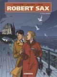 Rodolphe et Louis Alloing - Robert Sax Tome 3 : Villa Borg.