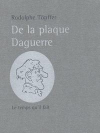 Histoiresdenlire.be De la plaque Daguerre. A propos des Excursions daguerriennes Image
